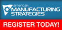 American Manufacturing Strategies Summit 2011