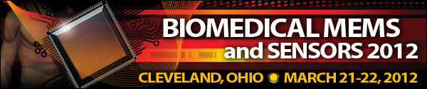 Biomedical MEMS and Sensors 2012