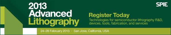 Advanced Lithography 2013