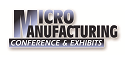 MicroManufacturing Conference &amp; Exhibits