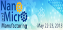 Workshop on Nano and Micro Manufacturing