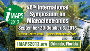 IMAPS 2013 -- 46th International Symposium on Microelectronics