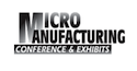 MicroManufacturing Conference & Exhibits