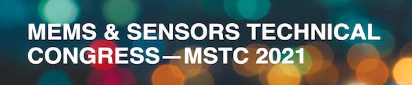 MEMS & SENSORS TECHNICAL CONGRESS - MSTC 2021
